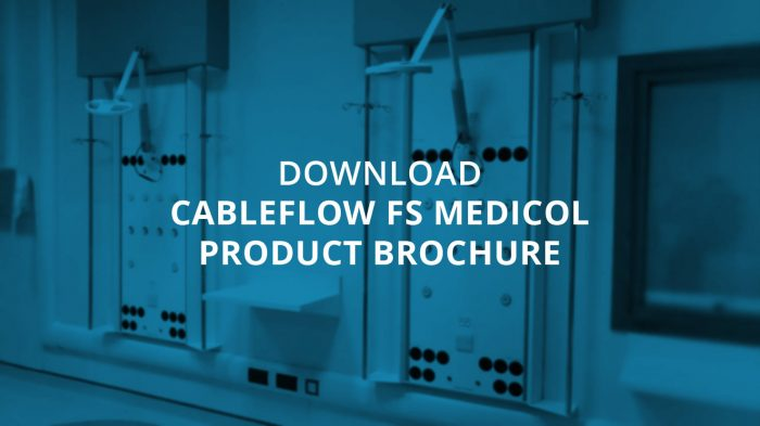 Cableflow Medical Supply Unit brochure
